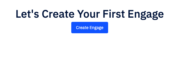 Create first Engage